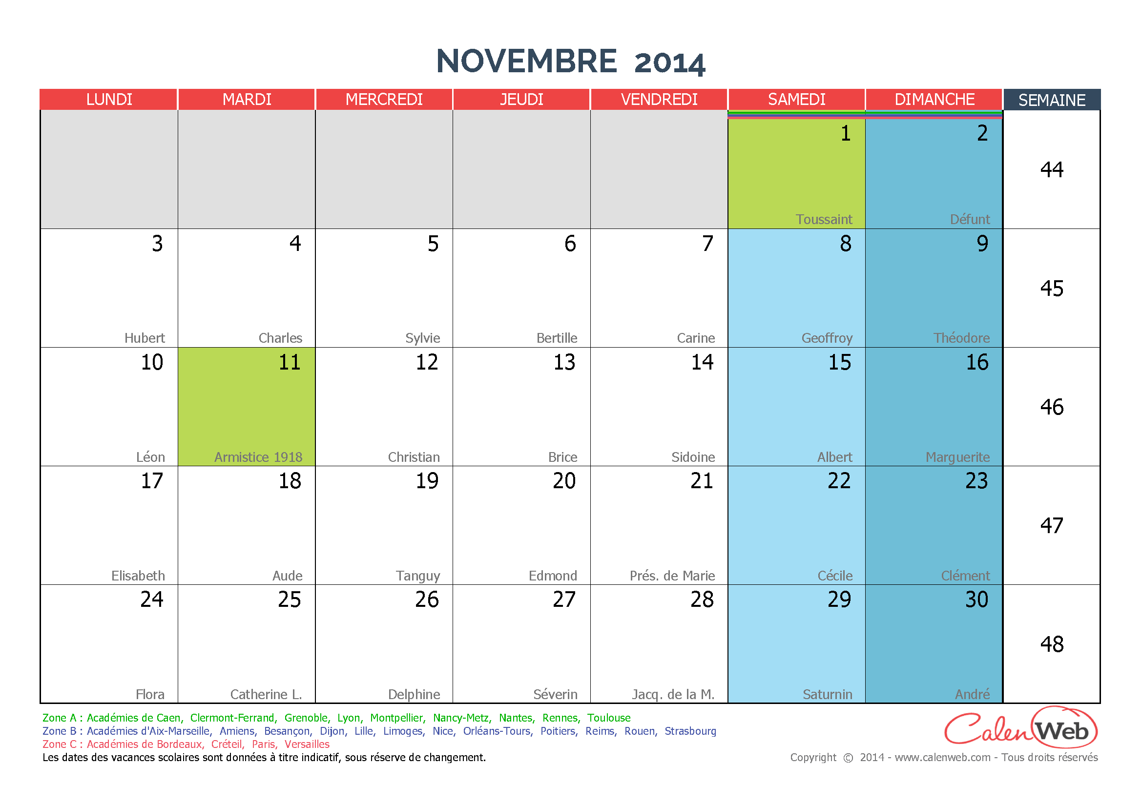 calendrier mensuel mois de novembre 2014 avec f tes jours f ri s et vacances scolaires. Black Bedroom Furniture Sets. Home Design Ideas