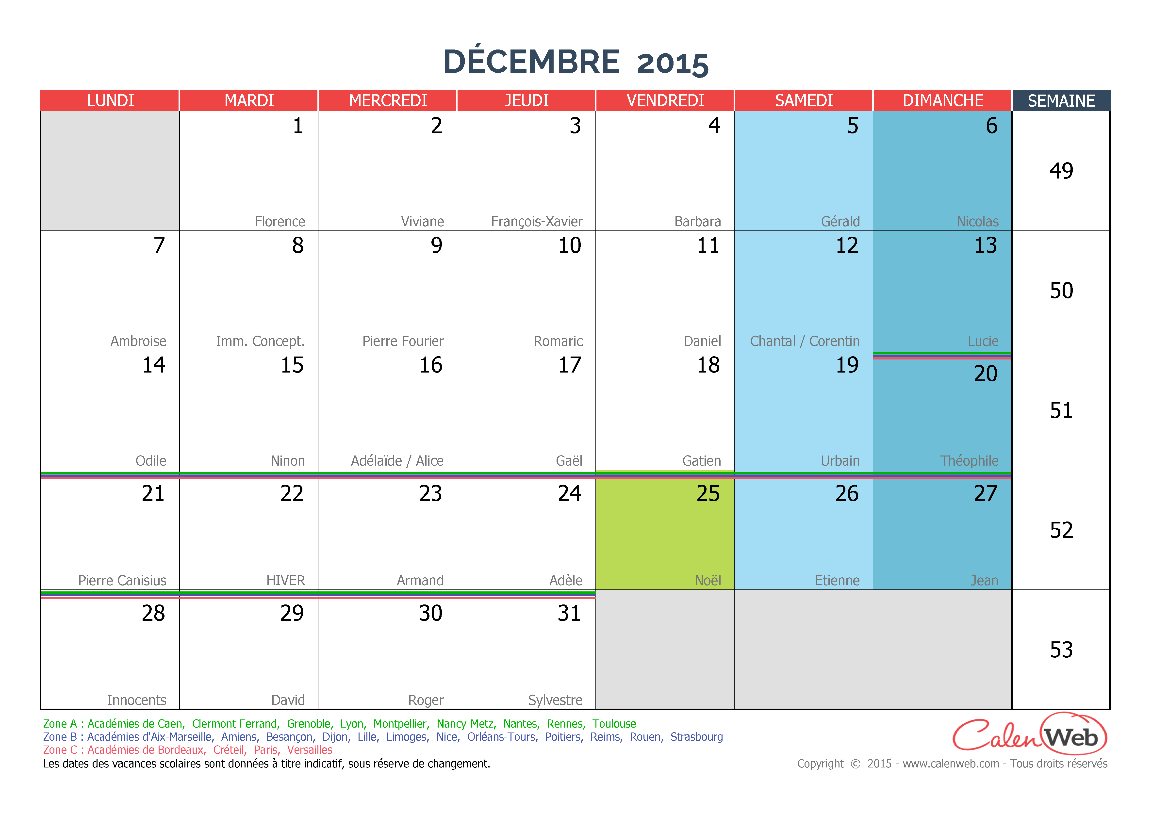 calendrier mensuel mois de d cembre 2015 avec f tes jours f ri s et vacances scolaires. Black Bedroom Furniture Sets. Home Design Ideas