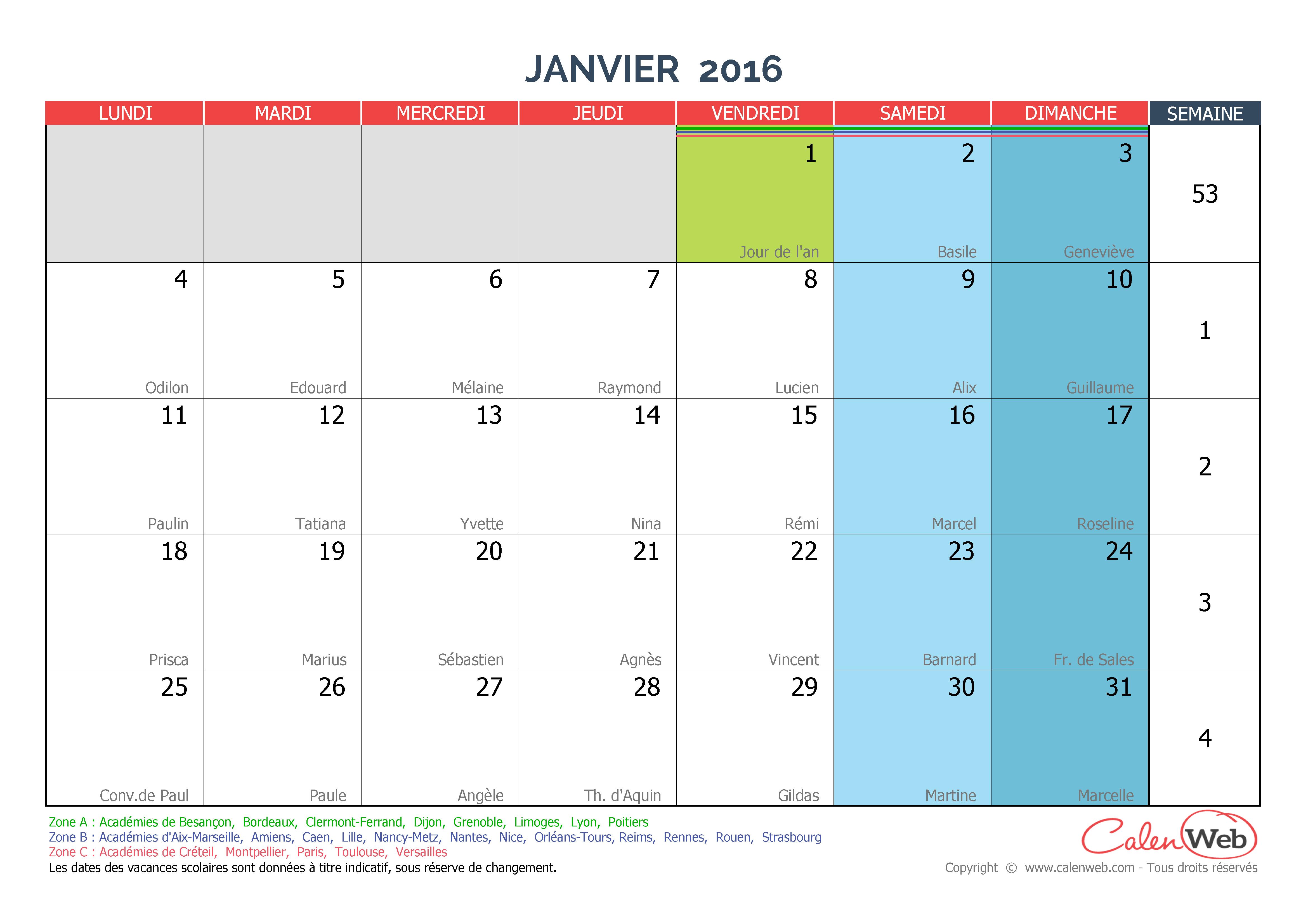 Calendrier mensuel mois de janvier 2016 avec f tes jours f ri s et vacances scolaires - Vacances de noel 2016 dates ...