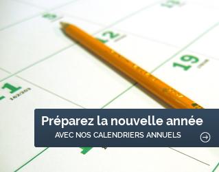 Préparez l'année 2018 avec nos calendriers annuels !!!