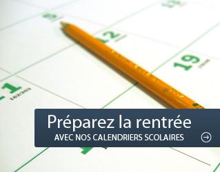 Préparez la rentrée 2016 avec nos calendriers scolaires !!!