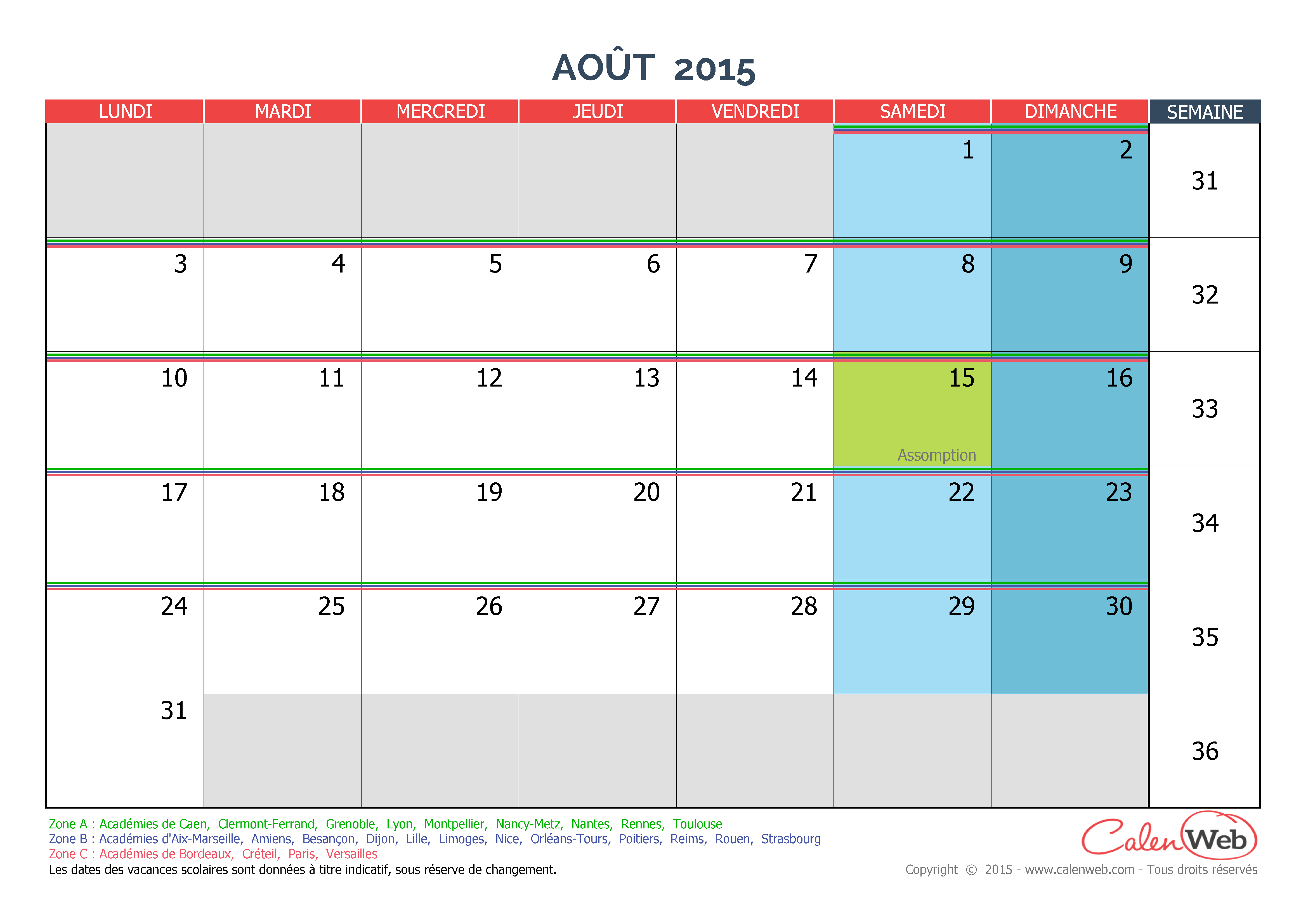 calendrier mensuel mois d 39 ao t 2015 avec jours f ri s et vacances scolaires. Black Bedroom Furniture Sets. Home Design Ideas