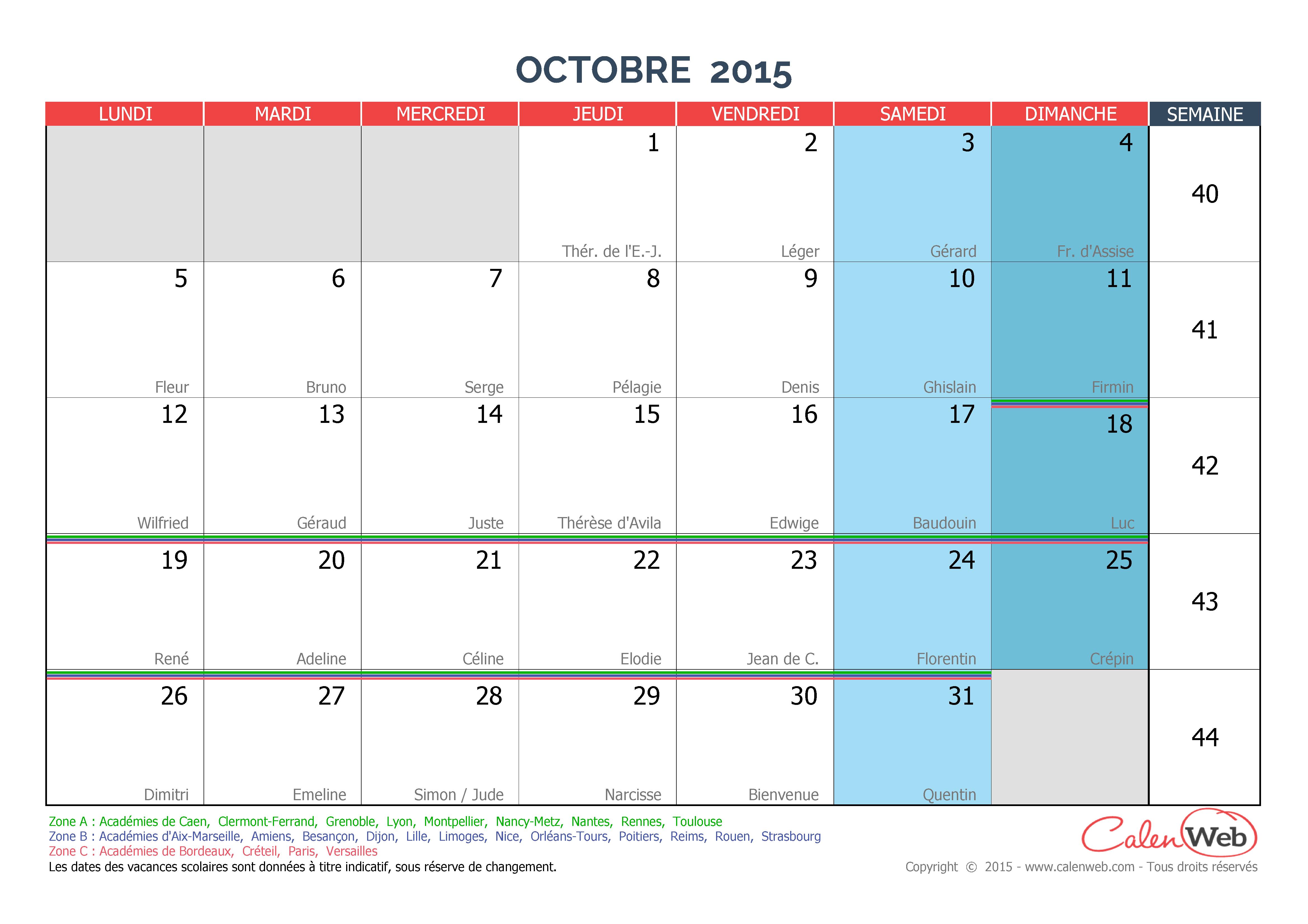 calendrier mensuel mois d 39 octobre 2015 avec f tes jours f ri s et vacances scolaires. Black Bedroom Furniture Sets. Home Design Ideas