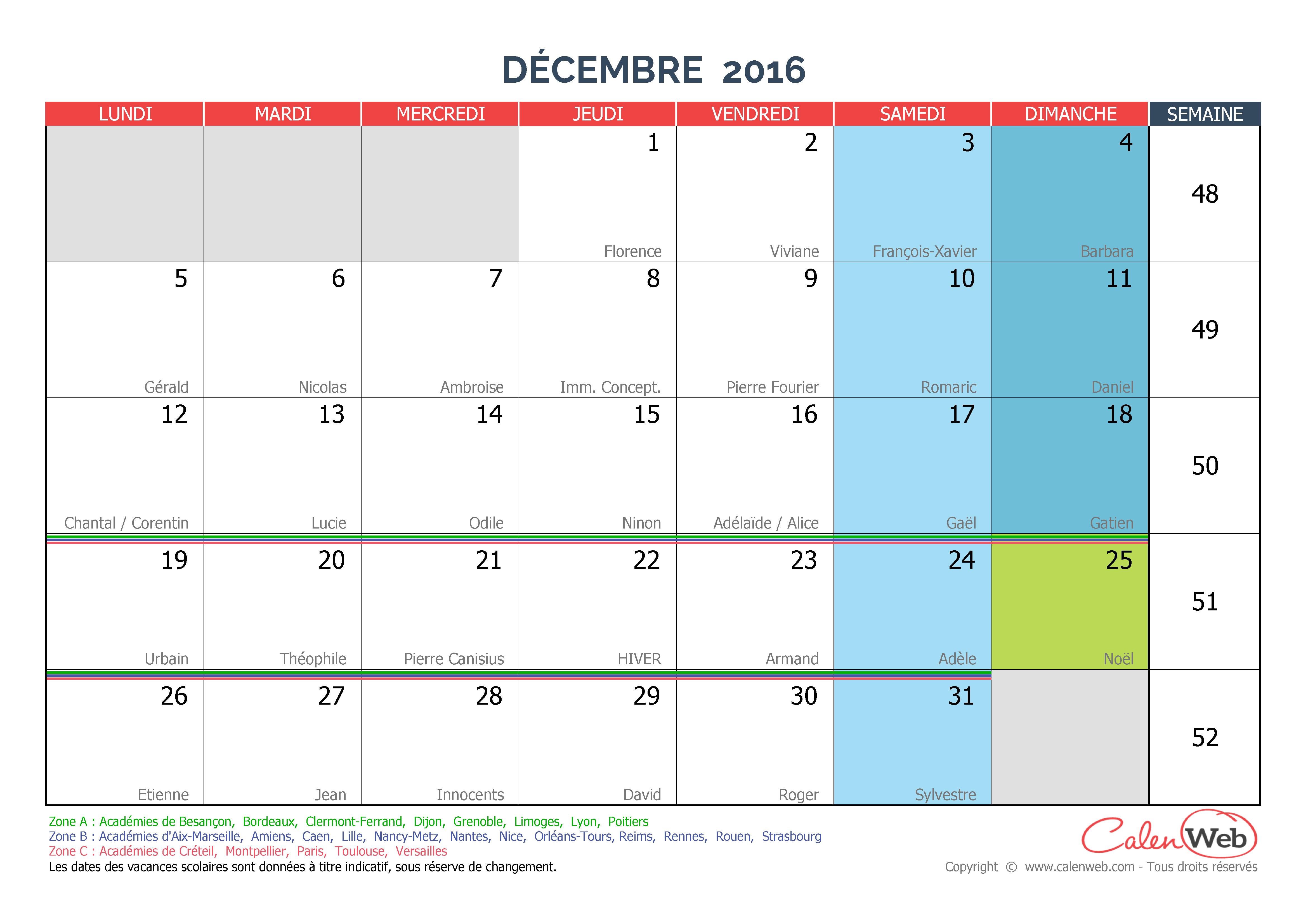 Calendrier mensuel - Mois de décembre 2016 Avec fêtes, jours ...
